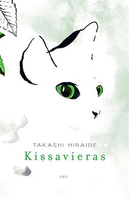 Hiraide, Takashi - Kissavieras, e-kirja