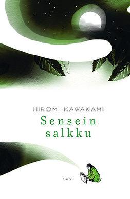 Kawakami, Hiromi - Sensein salkku, e-kirja