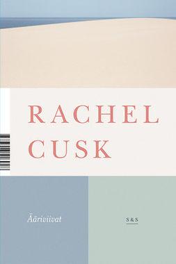 Cusk, Rachel - Ääriviivat, e-kirja