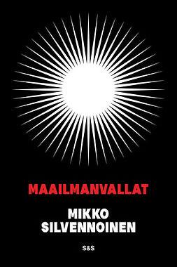 Silvennoinen, Mikko - Maailmanvallat, e-kirja