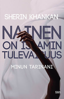 Khankan, Sherin - Nainen on islamin tulevaisuus, ebook