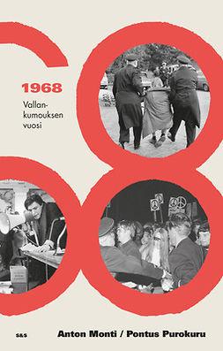Monti, Anton - 1968: Vallankumouksen vuosi, ebook