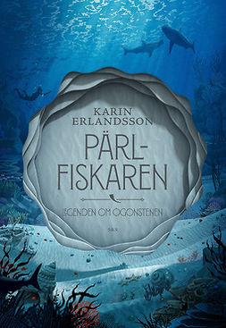 Erlandsson, Karin - Pärlfiskaren, e-kirja