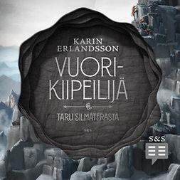 Erlandsson, Karin - Vuorikiipeilijä, äänikirja