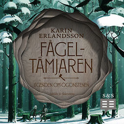 Erlandsson, Karin - Fågeltämjaren, audiobook