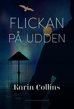 Collins, Karin - Flickan på udden, e-bok