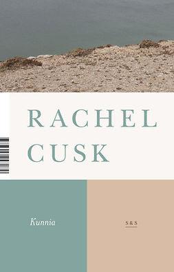 Cusk, Rachel - Kunnia, e-kirja