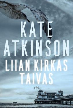 Atkinson, Kate - Liian kirkas taivas, e-kirja