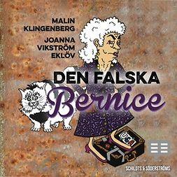 Klingenberg, Malin - Den falska Bernice, äänikirja