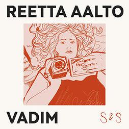 Aalto, Reetta - Vadim, äänikirja