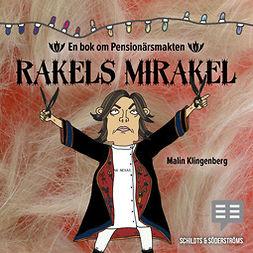 Klingenberg, Malin - Rakels mirakel, audiobook