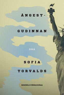 Torvalds, Sofia - Ångestgudinnan, ebook