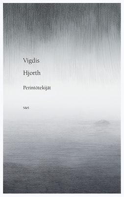 Hjorth, Vigdis - Perintötekijät, e-kirja
