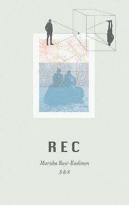 Rasi-Koskinen, Marisha - REC, e-kirja