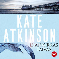 Atkinson, Kate - Liian kirkas taivas, äänikirja