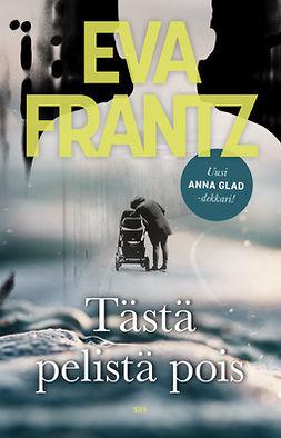 Frantz, Eva - Tästä pelistä pois, e-kirja