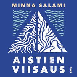 Salami, Minna - Aistien viisaus: Mustan feminismin näkökulma kaikille, äänikirja