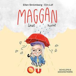 Strömberg, Ellen - Maggan året runt, audiobook
