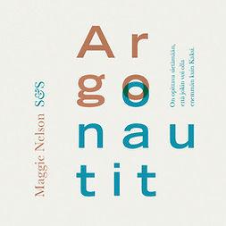Nelson, Maggie - Argonautit, audiobook