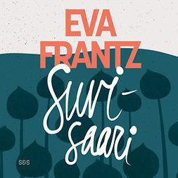 Frantz, Eva - Suvisaari, äänikirja