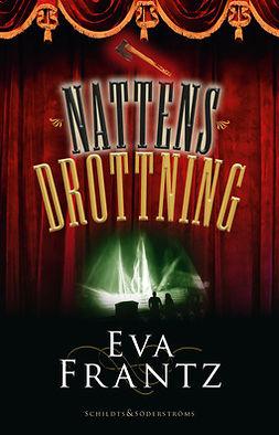 Frantz, Eva - Nattens drottning, ebook
