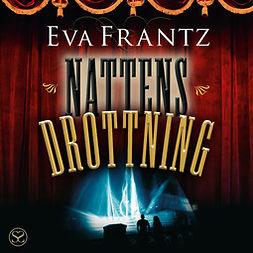 Frantz, Eva - Nattens drottning, audiobook