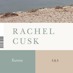 Cusk, Rachel - Kunnia, äänikirja