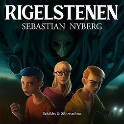 Nyberg, Sebastian - Rigelstenen, audiobook