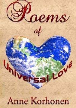 Korhonen, Anne - Poems Of Universal Love, e-kirja