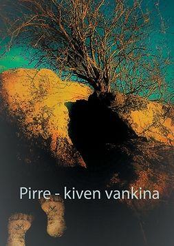 Penger, Wellamo - Pirre - kiven vankina: (... yhä jatkuu...), e-kirja