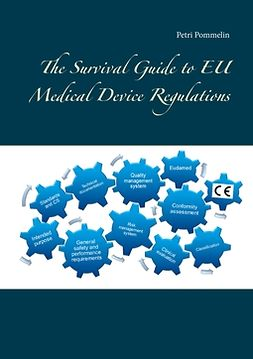 Pommelin, Petri - The Survival Guide to EU Medical Device Regulations, ebook