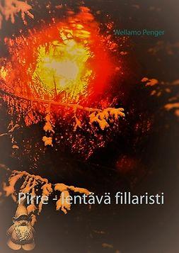 Penger, Wellamo - Pirre - lentävä fillaristi: tarina alkaa..., ebook
