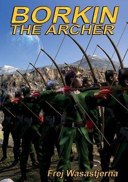 Wasastjerna, Frej - Borkin the Archer, e-kirja