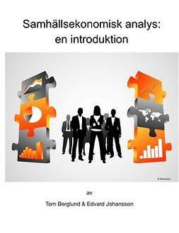 Berglund, Tom - Samhällsekonomisk analys: En introduktion, ebook