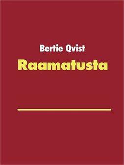 Qvist, Bertie - Raamatusta: Paavalin evankeliumin valossa, ebook