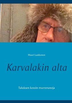 Laakkonen, Mauri - Karvalakin alta: Taluksen kossin murrerunoja, e-kirja