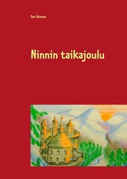 Ahonen, Sari - Ninnin taikajoulu, e-kirja