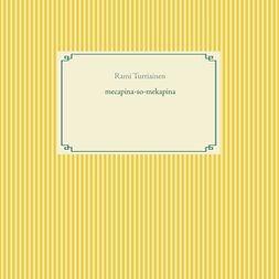 Turtiainen, Rami - mekapina-so-mecupina, e-kirja