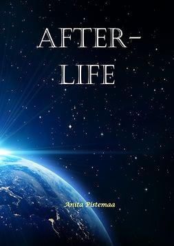 Pistemaa, Anita - Afterlife, e-kirja