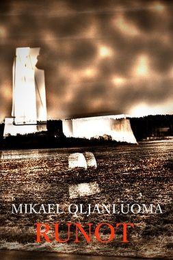 Oljanluoma, Mikael - RUNOT, e-kirja