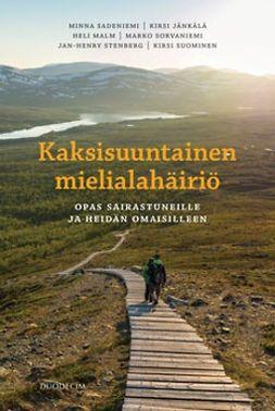 Jänkälä, Kirsi - Kaksisuuntainen mielialahäiriö: Opas sairastuneille ja heidän omaisilleen, e-kirja