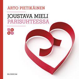 Pietikäinen, Arto - Joustava mieli parisuhteessa, äänikirja
