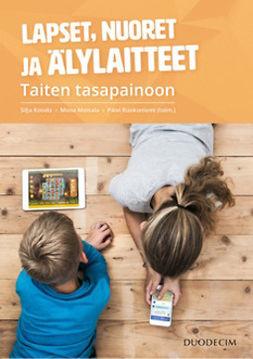 Kosola, Silja - Lapset, nuoret ja älylaitteet - Taiten tasapainoon, e-bok