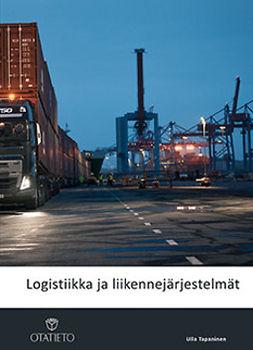 Tapaninen, Ulla - Logistiikka ja liikennejärjestelmät, e-kirja
