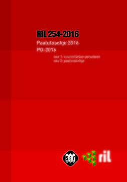 ry, Suomen Rakennusinsinöörien Liitto RIL - RIL 254-2016 Paalutusohje 2016 PO-2016. eKirja, ebook