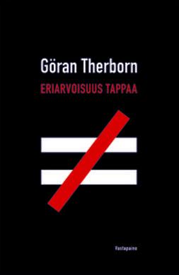 Therborn, Göran - Eriarvoisuus tappaa, e-kirja