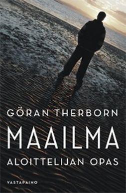 Therborn, Göran - Maailma - Aloittelijan opas, ebook