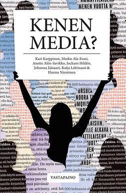 Kenen media? Johdatus viestintäpolitiikan tutkimkseen