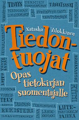 Vilokkinen, Natasha - Tiedontuojat. Opas tietokirjan suomentajalle, e-kirja