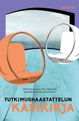 Hyvärinen, Matti - Tutkimushaastattelun käsikirja, ebook